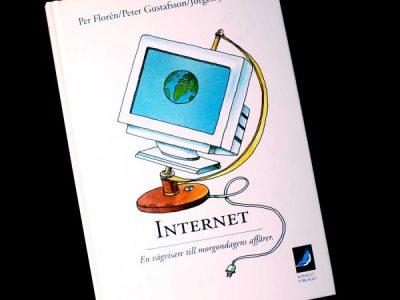 Internet – en vägvisare till morgondagens affärer – 25 år senare